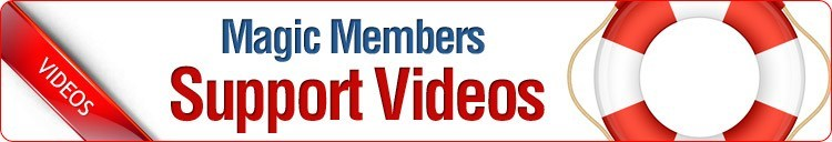 Magic Members Support Videos